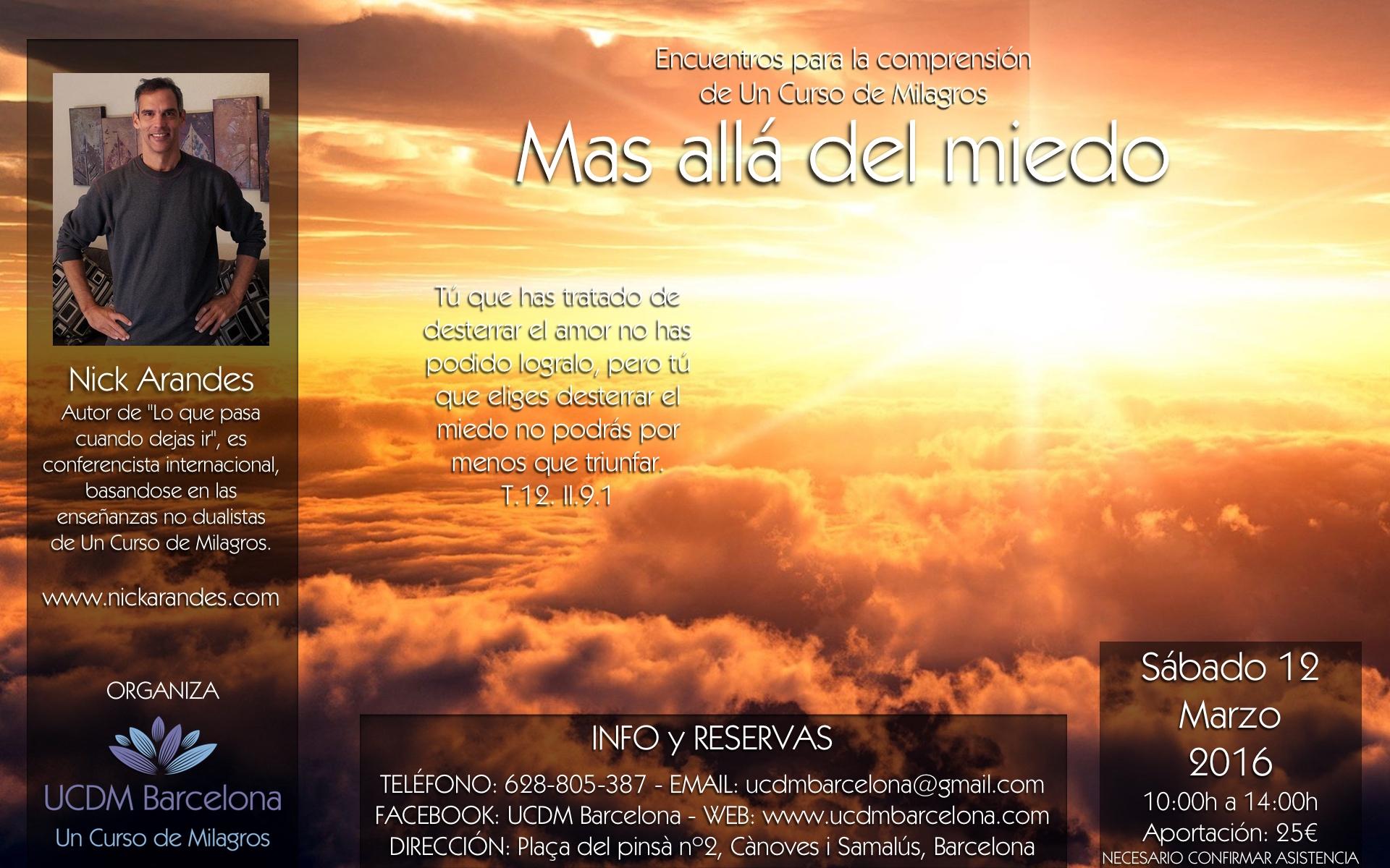 Un Curso de Milagros Nick Arandes en Marzo UCDM Barcelona (Cànoves i Samalús)