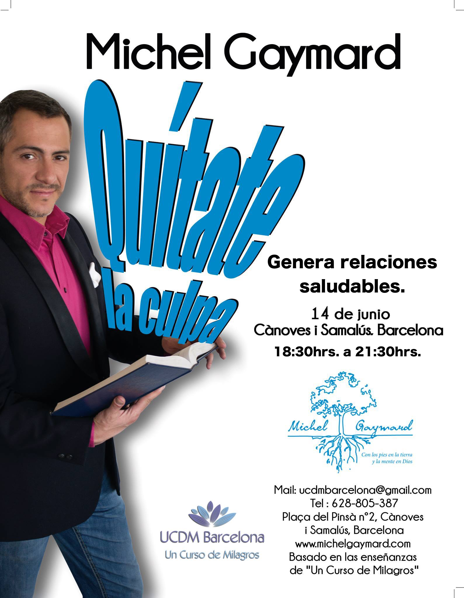 Michel Gaymard UCDM Barcelona Junio 2016